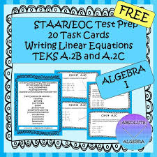 staar eoc test prep 20 task cards writing linear equations teks a 2b and a 2c these task cards will help your students pass the algebra i staar te