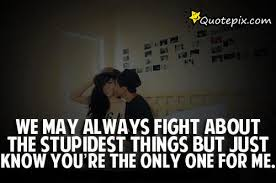 Fight For What You Love Quotes Gorgeous We May Fight But I Love You Quotes Tumblr How Do You Stop Loving