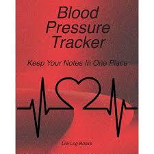 Track My Blood Pressure Blood Pressure Tracker Blood Pressure Log 52 Week Journal To