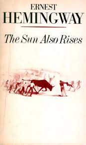The Sun Also Rises Quotes Best Great Novels Of The 48s