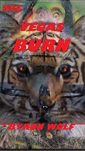 Amazon.com: The Vegas Burn eBook: Wolf, Byron: Kindle Store