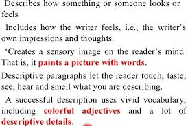 lesson plan of descriptive paragraph writing english grade iv a descriptive paragraph describes a particular situation person place or an object for example a descriptive paragraph explains how a person looks or