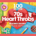 100 Hits: 70s Heartthrobs
