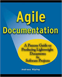 Software Documantation Agile Documentation A Pattern Guide To Producing