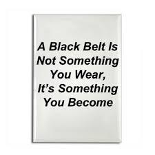 Black Belt Quotes