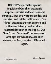 nichael palin spanish inquisition monty python nobody expects the spanish inquisition our chief weapon is surprise surprise and