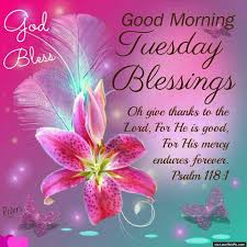 Morning Inspirational Quotes God And God Bless Good Morning Tuesday
