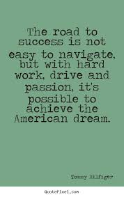 Famous Quotes About American Dream Best of Tommy Hilfiger's Famous Quotes QuotePixel