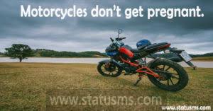 99 Short Instagram Caption Quotes Status For Bike Riders Statusms Com