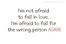 Scared To Fall In Love Quotes Impressive Im Scared Of Falling In Love Quotes Quotes Pinterest Soul