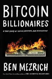 Silbert's bitcoin story is a good example of how entrepreneurs who find opportunities can succeed in the cryptocurrency market. Amazon Com Bitcoin Billionaires A True Story Of Genius Betrayal And Redemption 9781250217745 Mezrich Ben Books