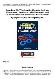 Download Pdf Trading The Markets The Point Figure Way