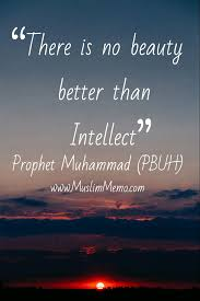 Beautiful Hadith Quotes Of Prophet Best Of Alhamdulillah N Not Everyone Has An Intellect To Admire A Beauty