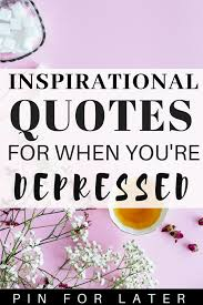Quotes To Help With Depression Beauteous Inspirational Quotes To Help With Depression Radical
