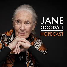 The Jane Goodall Hopecast