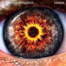 <b>Breaking Benjamin</b> - <b>Ember</b> Lyrics and Tracklist | Genius