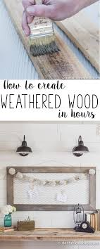 Small Picture How to Create Weathered Wood Beautiful Chicken wire and Layout