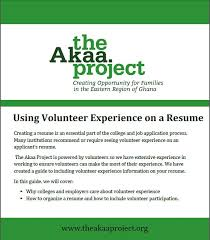 Volunteer Experience On Resume Fascinating How To Organize Volunteer Experience On A Resume The Akaa Project
