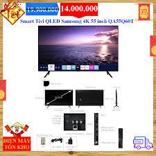 Smart Tivi QLED Samsung 4K 55 inch QA55Q60T - Điện Máy Tồn Kho