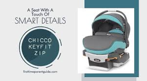 the chicco keyfit zip car seat