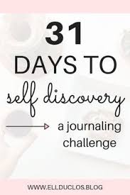 31 journal prompts for self discovery a 31 day challenge to self discovery discover