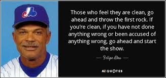 TOP 5 QUOTES BY FELIPE ALOU | A-Z Quotes