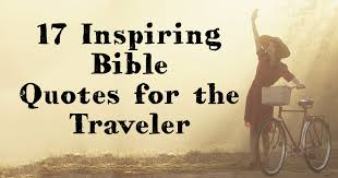 Positive Bible Quotes Amazing 48 Inspiring Bible Quotes For The Traveler ChristianQuotes