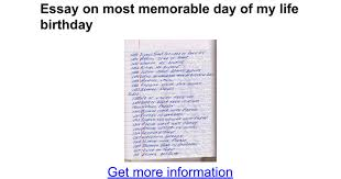 essay on most memorable day of my life birthday google docs