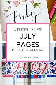 12 fun festive july bullet journal page ideas