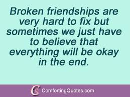 Quotes About Mending Friendships 100 Quotes About Fixing Broken Trust ComfortingQuotes 3