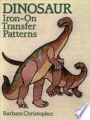 <b>Dinosaur Iron-On Transfer</b> Patterns - Patte, Barbara Christopher ...