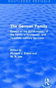 the german family revivals essays on the social  the german family revivals