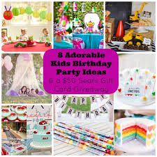 8 adorable kids birthday party ideas and a giveaway for a 50 sears canada gift card o creative family