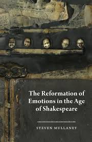 the reformation of emotions in the age of shakespeare mullaney addthis sharing buttons