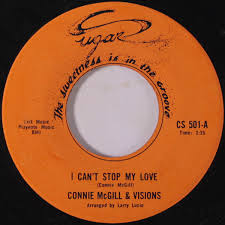 Connie McGill & Visions – I Can't Stop My Love (Vinyl) - Discogs
