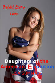 Daughters of the American Evolution: Behind Enemy Lines by Lisa Summers
