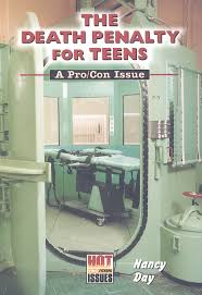com the death penalty for teens hot pro con issues  com the death penalty for teens hot pro con issues 9780766013704 nancy day books