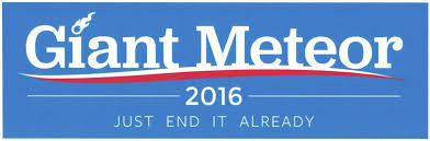 political campaign bumper stickers election bumper stickers giant meteor 2016 bumper sticker the green