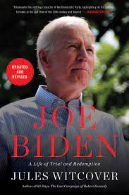 Amazon.com: Joe Biden: A Life of Trial and Redemption (9780062982643):  Witcover, Jules: Books