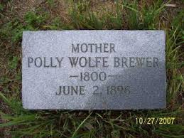 "Mary ""Polly"" Wolfe Brewer (1800-1896) - Find A Grave Memorial"