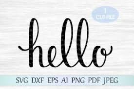 Free get a helmet svg file. Hello Svg Graphic By Magicartlab Creative Fabrica Svg Quotes Hello Quotes Svg Free Files