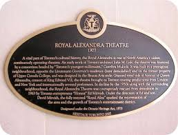 A Brief History Of Torontos Royal Alexandra Theatre