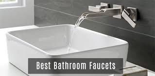 cute best bathroom faucet brands 2018 44 for your interior design ideas for bathroom faucets design
