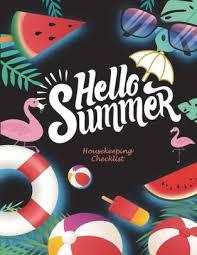 Hello Summer Housekeeping Checklist Household Chores List