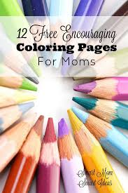 Encouraging Coloring Book For Moms Free
