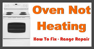 oven repair electric oven not heating