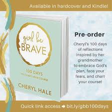 Girl Be Brave 100 Days To Chart Your Course Girl Be Brave