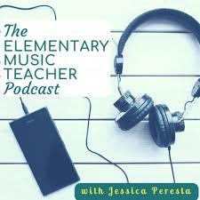 The Elementary Music Teacher Podcast: Music Education