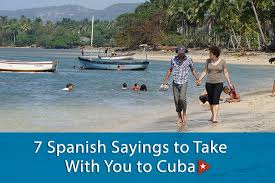 If you want to know how to say insurance in spanish, you will find the translation here. 7 Spanish Sayings To Take With You To Cuba Insightcuba