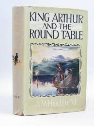 photo of king arthur and the round table written by hadfield a m ilrated by cammell